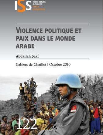 Violence politique et paix dans le monde arabe